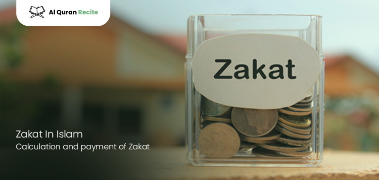 Zakat In Islam: Calculation and payment of Zakat