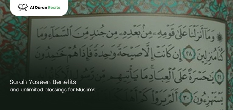 Surah Yaseen Benefits and unlimited blessings for Muslims
