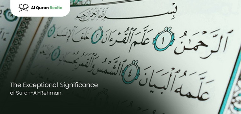 The Exceptional Significance Of Surah-Al-Rehman